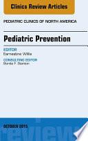 Pediatric Prevention An Issue Of Pediatric Clinics