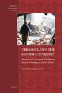 Ceramics and the Spanish Conquest