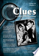 Clues  A Journal of Detection  Vol  39  No  1  Spring 2021