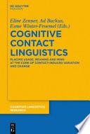 Cognitive Contact Linguistics