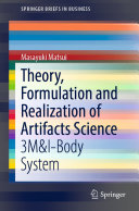 Theory  Formulation and Realization of Artifacts Science