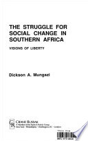 The Struggle for Social Change in Southern Africa
