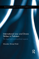 International Law and Drone Strikes in Pakistan ebook
