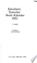 Kürschners Deutscher Musik-Kalender, 2002