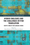 Hybrid Englishes and the Challenges of and for Translation