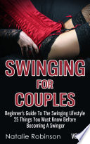 Swinging For Couples Vol. 1