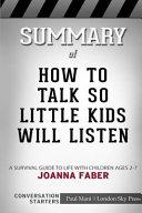 Summary of How to Talk So Little Kids Will Listen  Conversation Starters