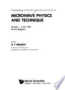 Proceedings of the 5th International School on Microwave Physics and Technique, 29 Sept.-3 Oct. 1987, Varna, Bulgaria