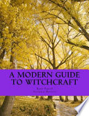 A Modern Guide to Witchcraft