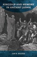 Kingship and Memory in Ancient Judah Pdf/ePub eBook