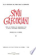 Studi gregoriani per la storia di Gregorio VII e della riforma gregoriana