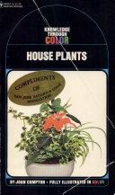 Knowledge through Color  House Plants
