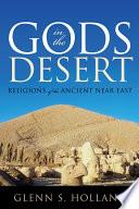 Gods in the Desert