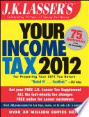 J K Lasser S Your Income Tax 2012