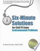 Six-minute Solutions for Civil PE Exam Environmental Problems