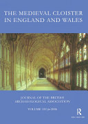 The Medieval Cloister in England and Wales