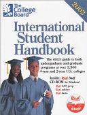 The College Board International Student Handbook 2002