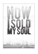 Cover for how i Sold My Soul