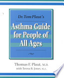Dr. Tom Plaut's Asthma Guide for People of All Ages