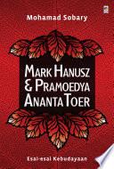 Mark Hanusz dan Pramoedya Ananta Toer