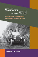 Workers and the Wild