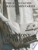 John Calvin S Commentaries On The Harmony Of The Law Vol 2 Book PDF