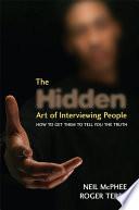 The Hidden Art Of Interviewing People