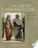 The Great Conversation: Pre Socratics through Descartes