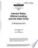 Interest Rates, Official Lending, and the Debt Crisis
