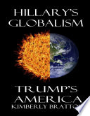 Hillary's Globalism or Trump's America