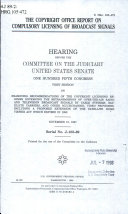 The Copyright Office Report on Compulsory Licensing of Broadcast Signals