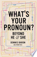 What s Your Pronoun   Beyond He and She Book PDF