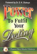 Power to Fulfil Your Destiny