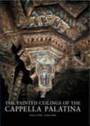 The Painted Ceilings of the Cappella Palatina