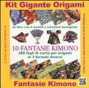 Kit gigante origami. Fantasie kimono