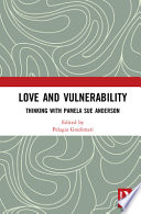 Love and Vulnerability