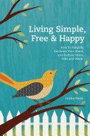 Living Simple  Free   Happy