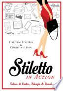 Stiletto In Action