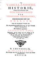 Beginnende, met het openen van den veldtogt in de Nederlanden, in 't jaar 1745; en eindigende met de dood van den Erfstadhouder, Willem Karel Henrik Friso, Prinse van Oranje en Nassau, in 't jaar 1751