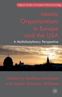 Islamic Organizations in Europe and the USA