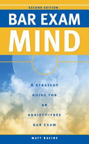 Bar Exam Mind  A Strategy Guide for an Anxiety Free Bar Exam