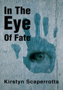 In the Eye of Fate