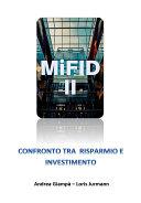MIFID 2. Confronto tra risparmio e investimento