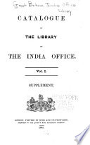 Catalogue of the Library of the India Office      Supplement 2  1895 1909  1909