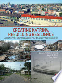 Creating Katrina  Rebuilding Resilience