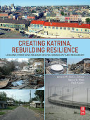 Pdf Creating Katrina, Rebuilding Resilience Telecharger