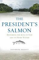 The President s Salmon