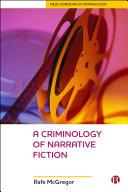 A Criminology Of Narrative Fiction [Pdf/ePub] eBook