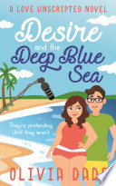 Desire and the Deep Blue Sea Book