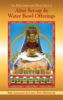 The Preliminary Practice of Altar Set-up & Water Bowl Offerings eBook Pdf